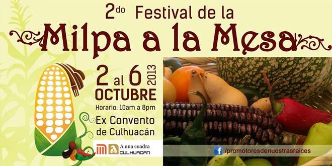 Festival de la Milpa a la Mesa, ¡lánzate!