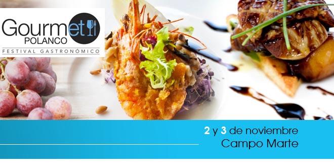 Gourmet Polanco: un festival gastronómico muy chic
