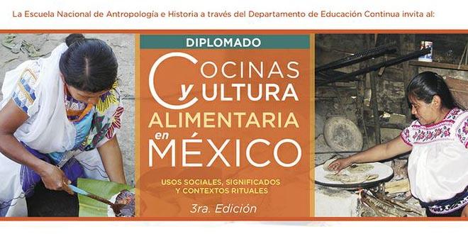 Diplomado Cocinas y Cultura Alimentaria en México