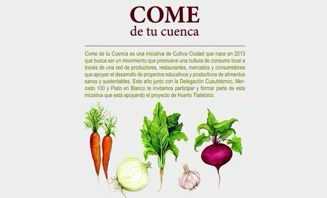 Come de tu cuenca y apoya al Huerto Tlatelolco 1