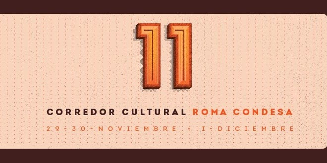 Corredor Cultural Roma-Condesa: onceava edición  3